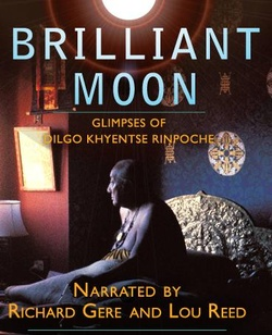 : Brilliant Moon: Glimpses of Dilgo Khyentse Rinpoche