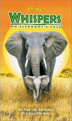 : Whispers: An Elephant's Tale
