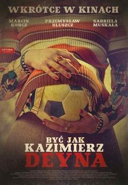 : Być jak Kazimierz Deyna