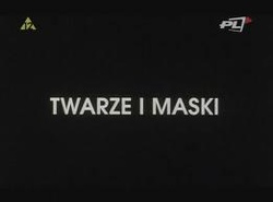 : Twarze i maski