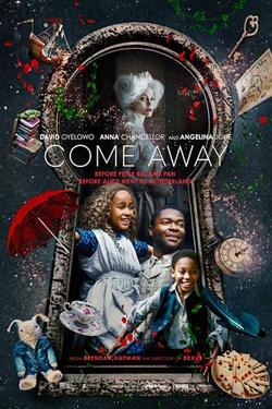 : Come Away
