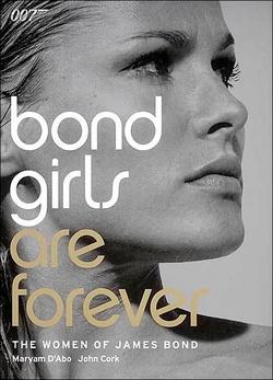 : Bond Girls Are Forever