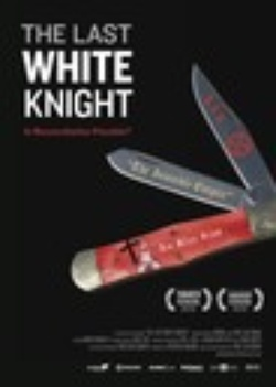 : The Last White Knight