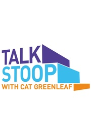 : Talk Stoop with Cat Greenleaf