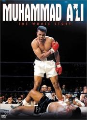 : Muhammad Ali: The Whole Story