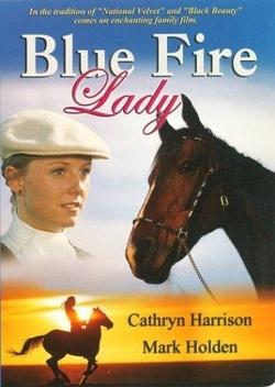 : Blue Fire Lady