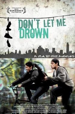 : Don't Let Me Drown
