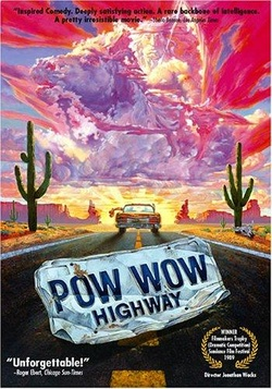 : Powwow Highway
