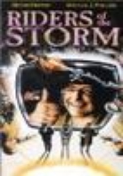 : Riders of the Storm