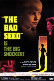 : The Bad Seed