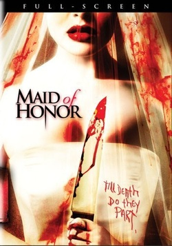 : Maid of Honor
