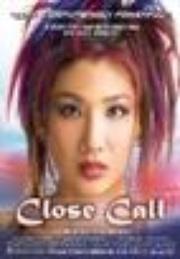 : Close Call