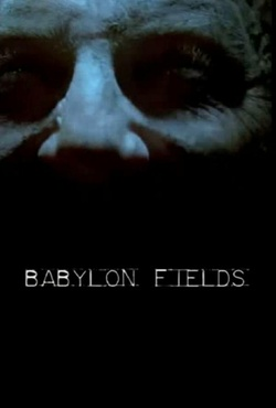 : Babylon Fields