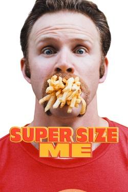 : Super Size Me