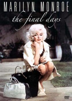 : Marilyn Monroe: The Final Days