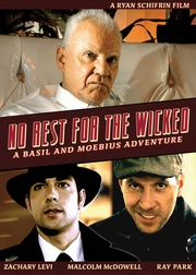 : No Rest for the Wicked: A Basil & Moebius Adventure