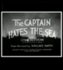 : The Captain Hates the Sea