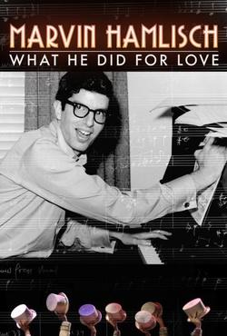 : Marvin Hamlisch: What He Did for Love