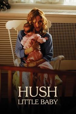 : Hush Little Baby