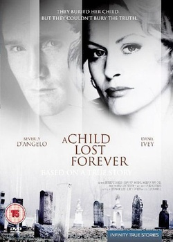 : A Child Lost Forever: The Jerry Sherwood Story