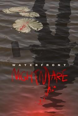 : Waterfront Nightmare