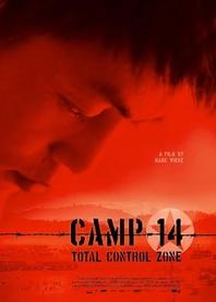 Obóz 14 - Strefa totalnej kontroli