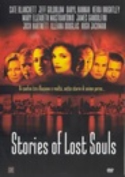 : Stories of Lost Souls
