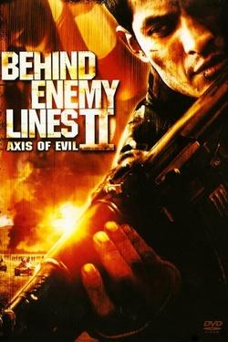 : Behind Enemy Lines II: Axis of Evil
