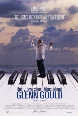 : Thirty Two Short Films About Glenn Gould