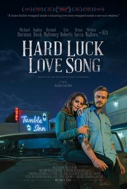 : Hard Luck Love Song