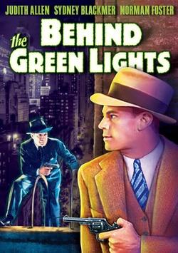: Behind Green Lights