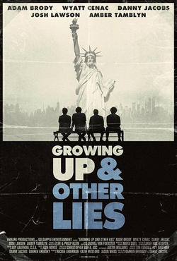 : Growing Up and Other Lies