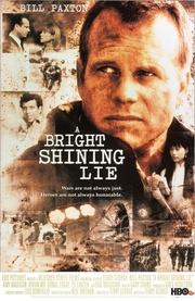 : A Bright Shining Lie