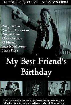 : My Best Friend's Birthday