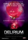 Cirque du Soleil: Delirium