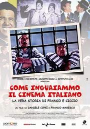 : Come inguaiammo il cinema italiano - La vera storia di Franco e Ciccio