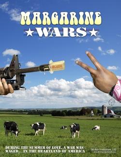 : Margarine Wars