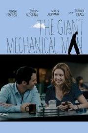 : The Giant Mechanical Man