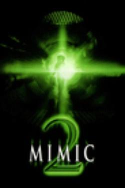 : Mimic 2