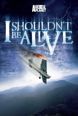 : I Shouldn't Be Alive