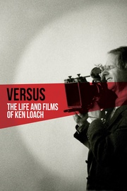 : Versus: The Life and Films of Ken Loach