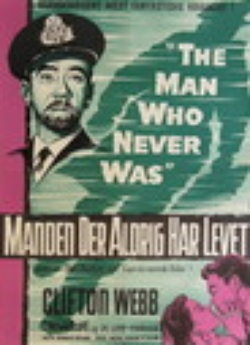 : The Man Who Never Was