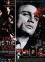 Love Is the Devil. Szkic do portretu Francisa Bacona