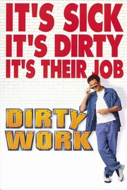 : Dirty Work