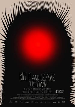 : Zabij to i wyjedź z tego miasta