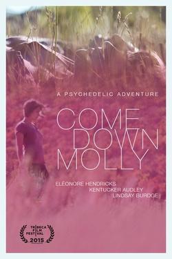 : Come Down Molly