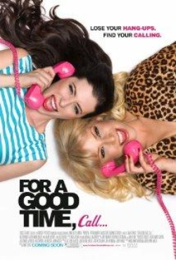 : For a Good Time, Call...