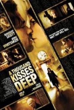 : A Thousand Kisses Deep