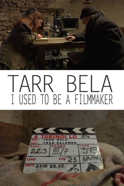 : Tarr Béla, I Used to Be a Filmmaker