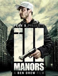 : Ill Manors